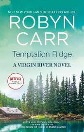 Temptation Ridge by Robyn Carr