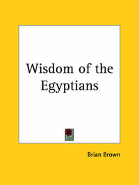 Wisdom of the Egyptians (1923) by Brian Brown image
