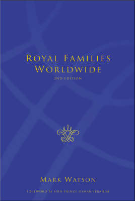 Royal Families Worldwide by Mark Watson image