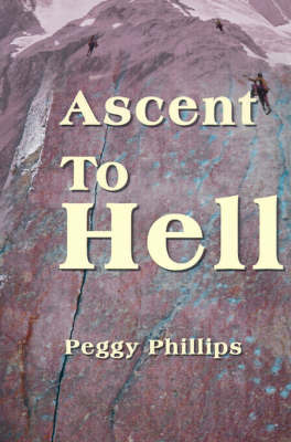 Ascent to Hell by Peggy Phillips image
