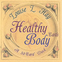 Healthy Body Cards: A Fifty Card Deck by Louise L. Hay image