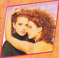 Wendy & Lisa by Wendy & Lisa