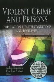 Violent Crime & Prisons image