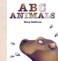 ABC Animals by Mary C. Sullivan