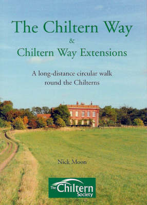 The Chiltern Way Chiltern Way Extensions by Nick Moon