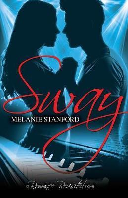 Sway by Melanie Stanford image