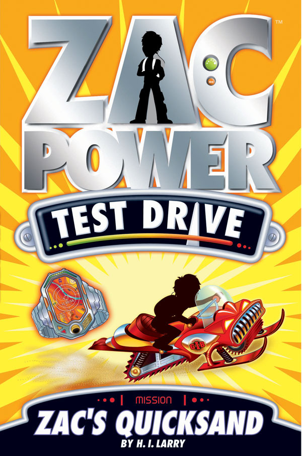 Zac Power Test Drive #14: Zac's Quicksand by H I Larry image