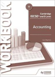 Cambridge IGCSE and O Level Accounting Workbook by June Baptista