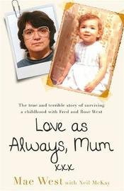 Love as Always, Mum xxx by Mae West