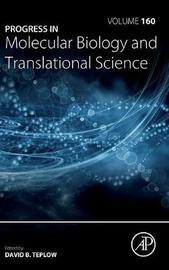 Progress in Molecular Biology and Translational Science: Volume 160 image