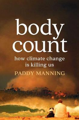 Body Count by Paddy Manning