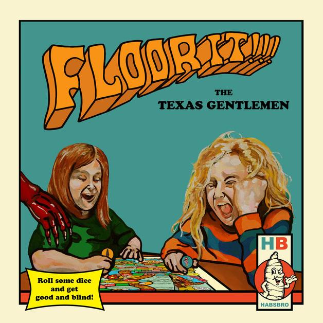 Floor It by The Texas Gentlemen