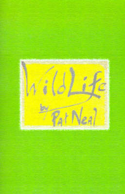 Wild Life: Volume 1 by Pat Neal image