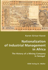 Nationalization of Industrial Management in Africa by Karen Grisar-Kasse image