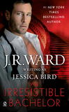 An Irresistible Bachelor by J.R. Ward