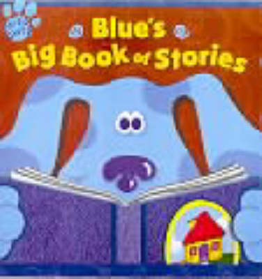 Blue's Big Book of Stories by Various ~