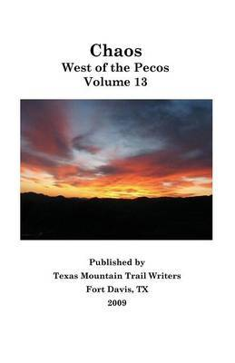 Chaos by Texas Mountain Trail Writers