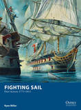 Fighting Sail - Fleet Actions 1775-1815 by Ryan Miller