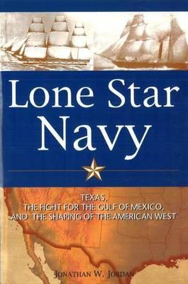 Lone Star Navy by Jonathan Jordan image