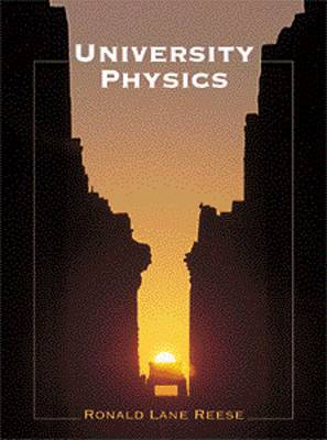University Physics (with InfoTrac (R)) by Ronald Reese