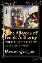 The Allegory of Female Authority by Maureen Quilligan image
