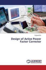 Design of Active Power Factor Corrector by Wu Kuiyuan