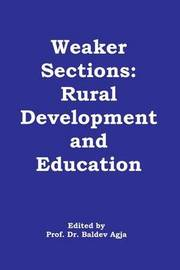 Weaker Sections by Dr Baldev Agja