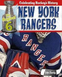 New York Rangers by Eric Zweig
