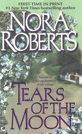 Tears of the Moon by Nora Roberts image