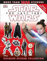 Star Wars The Last Jedi (TM) Ultimate Sticker Collection by David Fentiman