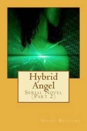 Hybrid Angel by Nickie Williams