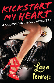 Kickstart My Heart by Lana Penrose