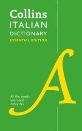 Collins Italian Dictionary Essential edition by Collins Dictionaries