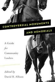 Controversial Monuments and Memorials