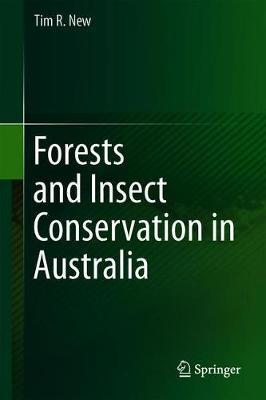 Forests and Insect Conservation in Australia by Tim R. New image