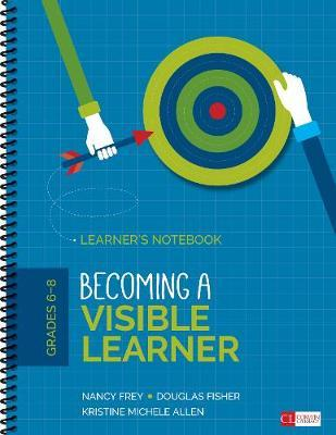 Becoming an Assessment-Capable Visible Learner, Grades 6-12, Level 1: Learner's Notebook by Douglas Fisher image