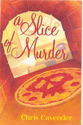 A Slice of Murder by Chris Cavender image