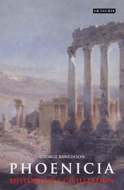 Phoenicia by George Rawlinson