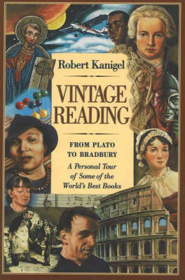 Vintage Reading -- From Plato to Bradbury by Robert Kanigel image