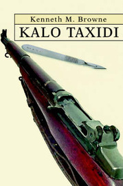Kalo Taxidi by Kenneth M Browne image