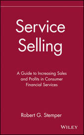 Service Selling by Robert G. Stemper