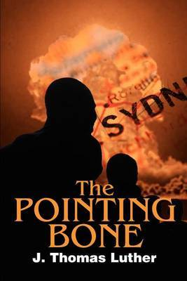 The Pointing Bone by J. Thomas Luther image