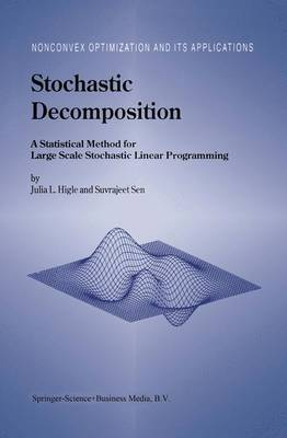 Stochastic Decomposition by Julia L. Higle