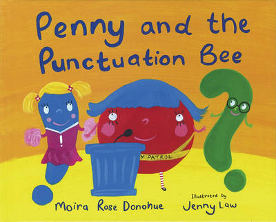 Penny and the Punctuation Bee by Moira Rose Donohue