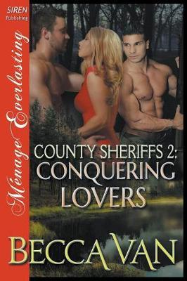 County Sheriffs 2 by Becca Van