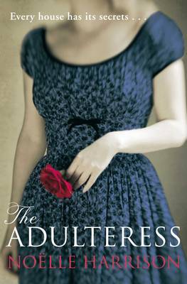 The Adulteress by Noelle Harrison