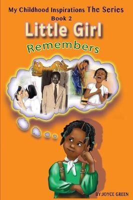My Childhood Inspirations the Series by Joyce Green
