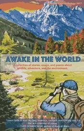 Awake in the World by Various Authors