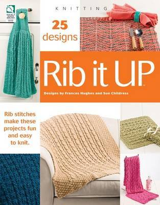 Rib It Up by Sue Childress