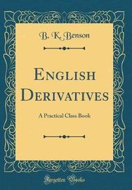 English Derivatives by B K Benson image